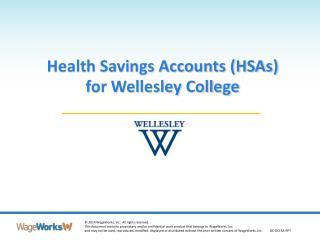 Health Savings Accounts (HSAs)  for Wellesley College