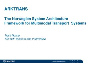 ARKTRANS The Norwegian System Architecture Framework for Multimodal Transport  Systems
