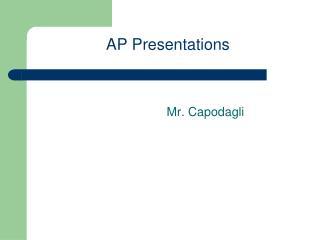 AP Presentations