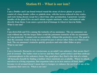 Station #1 – What is our ism?