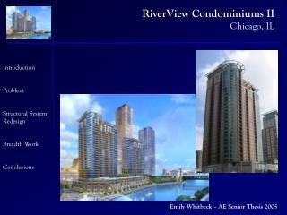 RiverView Condominiums II Chicago, IL
