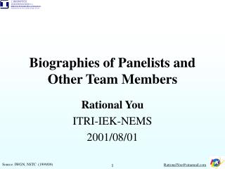 Biographies of Panelists and Other Team Members