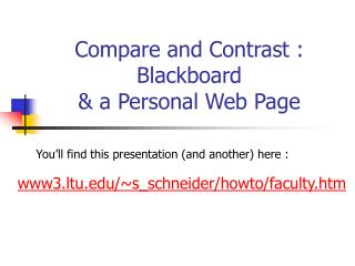 Compare and Contrast :  Blackboard & a Personal Web Page