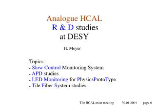 Analogue HCAL R & D  studies at DESY
