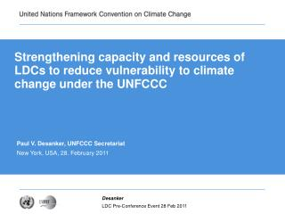 Strengthening capacity and resources of LDCs to reduce vulnerability to climate change under the UNFCCC