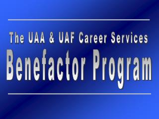 The UAA & UAF Career Services
