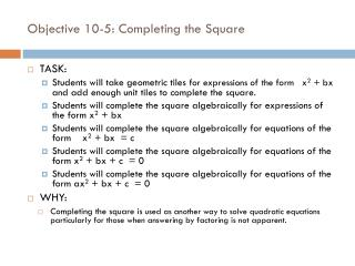 Objective  10-5: Completing the Square