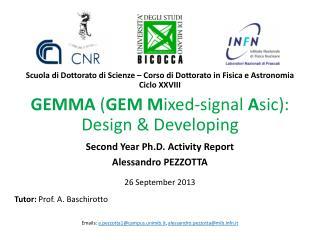 GEMMA  ( GEM M ixed- signal A sic ): Design &  Developing