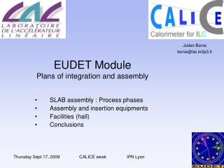 EUDET Module Plans of integration and assembly