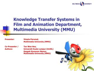 Knowledge Transfer Systems in Film and Animation Department, Multimedia University (MMU)