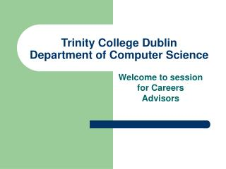 Trinity College Dublin Department of Computer Science