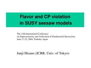 Flavor and CP violation  in SUSY seesaw models