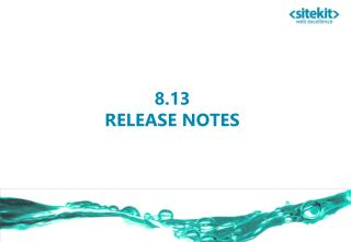 8.13 RELEASE NOTES