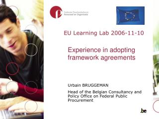 Experience in adopting framework agreements