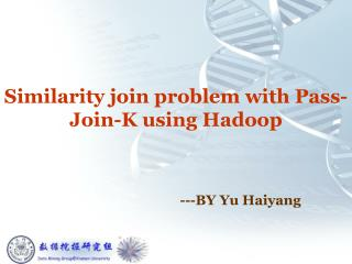 Similarity join problem with Pass-Join-K using Hadoop