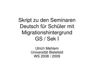 Skript zu den Seminaren Deutsch f r Sch ler mit Migrationshintergrund GS