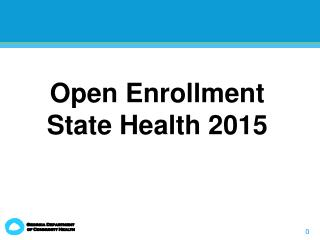 Open Enrollment State Health 2015
