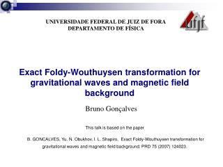 Exact Foldy-Wouthuysen transformation for gravitational waves and magnetic field background