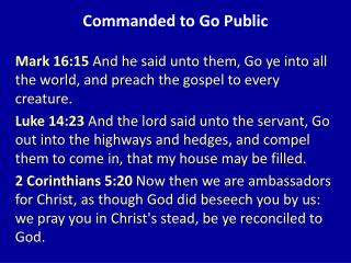 Commanded to Go Public