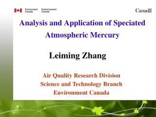 Analysis and  Application  of  Speciated Atmospheric Mercury