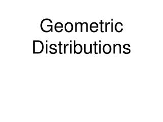 Geometric Distributions