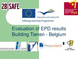 Evaluation of EPD results Building  Tienen - Belgium
