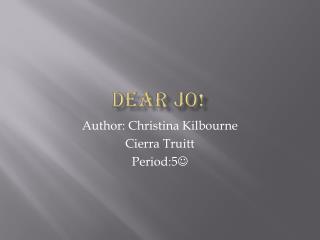 Dear Jo!
