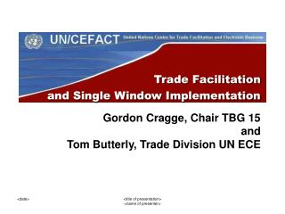 Trade Facilitation  and Single Window Implementation