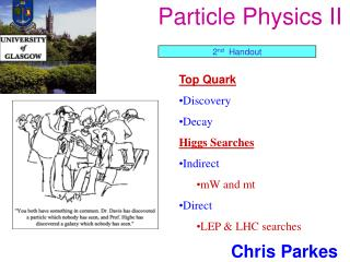 Particle Physics II