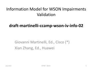 Information Model for WSON Impairments Validation draft-martinelli-ccamp-wson-iv-info-02