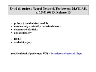 Úvod do práce s Neural Network Toolboxem, MATLAB,  v.  6.5.0180913, Release 13