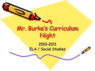 Mr. Burke's Curriculum Night