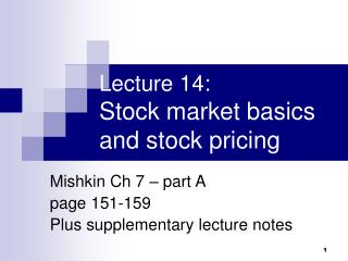 Lecture 14:  Stock market basics and stock pricing