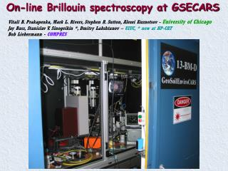 On-line Brillouin spectroscopy at GSECARS