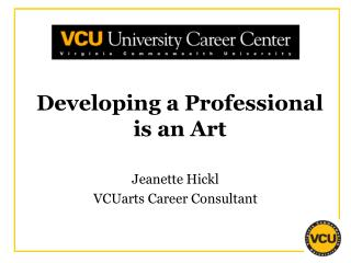 Developing a Professional is an Art