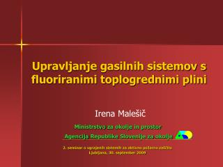 Upravljanje gasilnih sistemov s fluoriranimi toplogrednimi plini