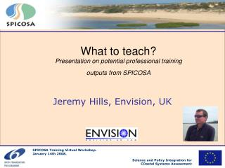 What to teach?  Presentation on potential professional training  outputs from SPICOSA