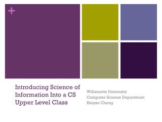 Introducing Science of Information  Into  a CS  Upper  L evel  C lass