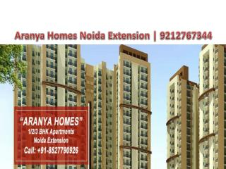 Aranya Homes Noida Extension **9212767344** Aranya Homes