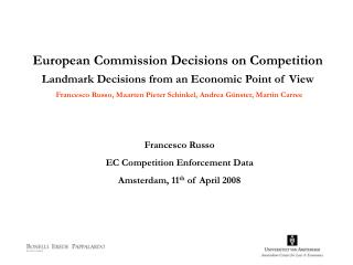 European Commission Decisions on Competition Landmark Decisions from an Economic Point of View