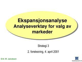 Ekspansjonsanalyse Analyseverktøy for valg av markeder