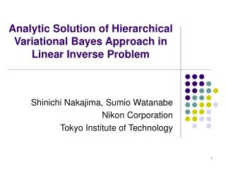 Analytic Solution of Hierarchical Variational Bayes Approach in Linear Inverse Problem