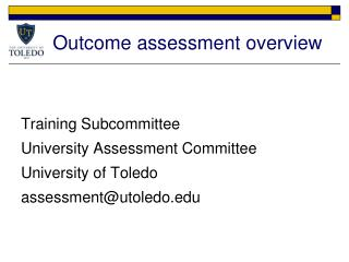 Outcome assessment overview