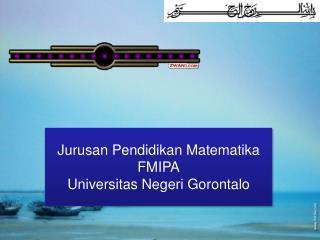 Jurusan Pendidikan Matematika FMIPA Universitas Negeri Gorontalo
