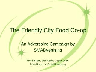 The Friendly City Food Co-op