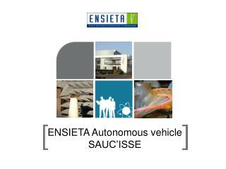 ENSIETA Autonomous vehicle  SAUC'ISSE