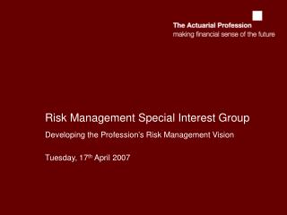 Risk Management Special Interest Group