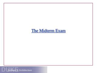 The Midterm Exam
