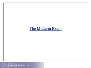 The Midterm Exam