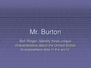 Mr. Burton